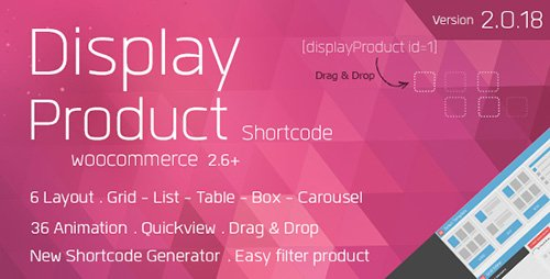 CodeCanyon - Display Product v2.0.18 - Multi-Layout for WooCommerce - 6196331