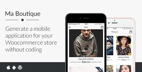 CodeCanyon - Ma Boutique v1.2 - Full Ionic Mobile App for Woocommerce - 16936331