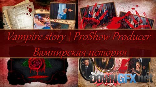 Vampire story - project ProShow Producer