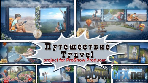 My travels - project ProShow Producer