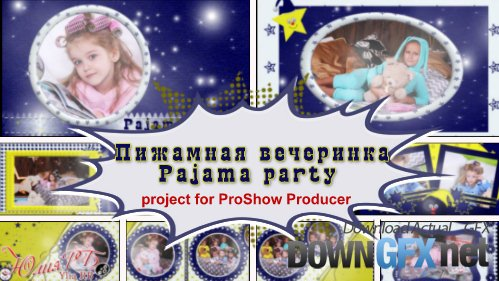Pajama party - project ProShow Producer