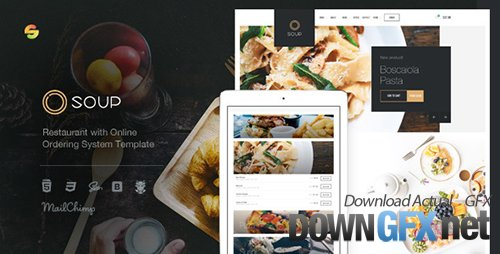 ThemeForest - Soup v1.01 - Restaurant with Online Ordering System Template - 19719445