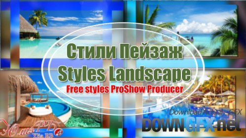 Landscape - styles for ProShow Producer