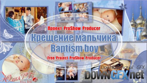 Baptism boy - project for ProShow Producer