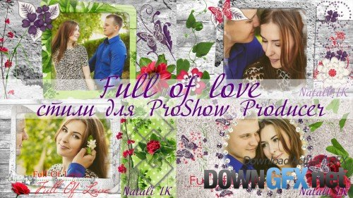 Full of love - styles ProShow Producer