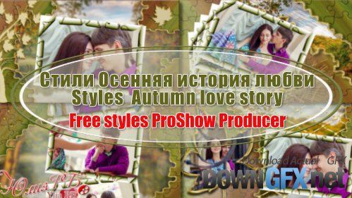 Autumn love story - Styles for ProShow Producer