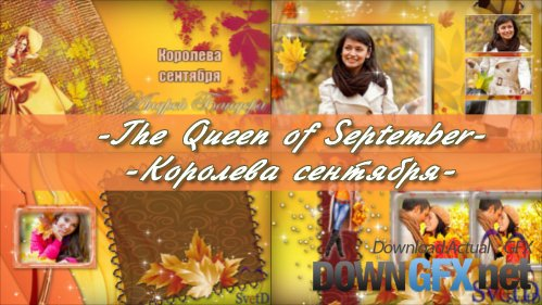 The Queen of September - project ProShow Producer