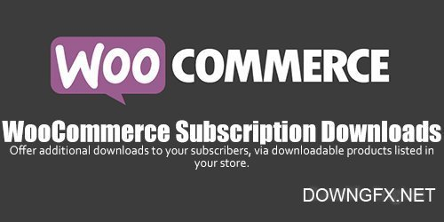 WooCommerce - Subscription Downloads v1.1.14