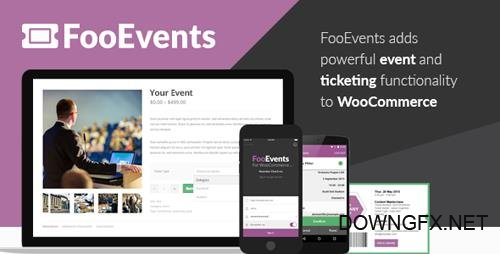 CodeCanyon - FooEvents for WooCommerce v1.7.7 - 11753111