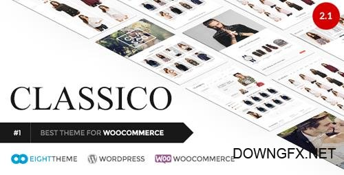 ThemeForest - Classico v2.1 - Responsive WooCommerce WordPress Theme - 11024192 - NULLED