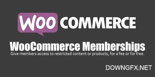 WooCommerce - Memberships v1.10.5
