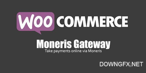 WooCommerce - Moneris Gateway v2.10.2