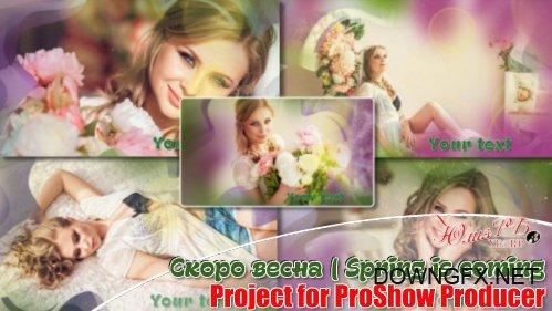 Spring Is Coming - Project for ProShow Producer