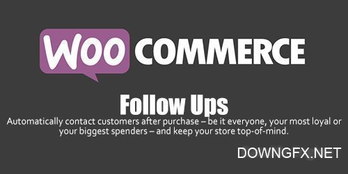 WooCommerce - Follow Ups v4.8.7