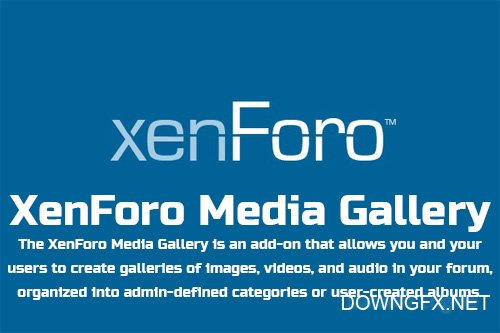 XenForo Media Gallery v2.1.1 - XenForo 2 Add-On