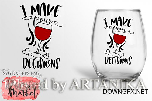 Designbundles - I Make Pour Decisions