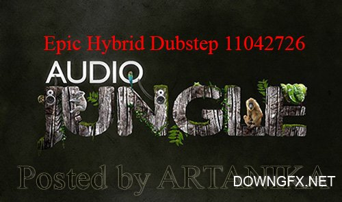 Epic Hybrid Dubstep 11042726