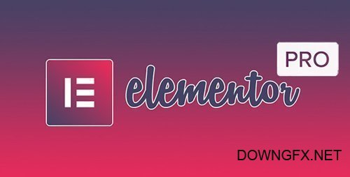 Elementor Pro v2.6.5 / Elementor v2.7.1 - Live Page Builder For WordPress - NULLED + Page Archive & Popup Templates