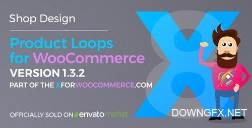 CodeCanyon - Product Loops for WooCommerce v1.3.5 - 100+ Awesome styles and options for your WooCommerce products - 21876506