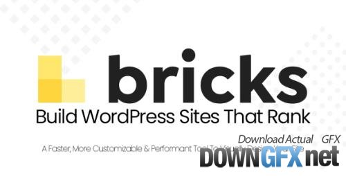 Bricks v1.1.3 - Visual Site Builder for WordPress - NULLED