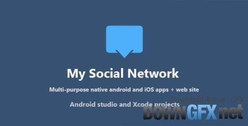 CodeCanyon - My Social Network (App and Website) v5.9 - 13965025 - NULLED