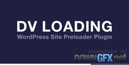 CodeCanyon - DV Loading v2.0 - WordPress Site Preloader Plugin - 17263278