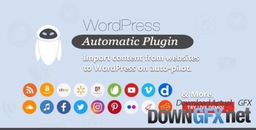 CodeCanyon - WordPress Automatic Plugin v3.53.4 - 1904470 - NULLED