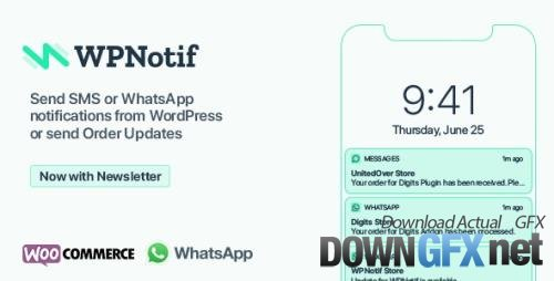 CodeCanyon - WPNotif v2.5.1 - WordPress SMS & WhatsApp Message Notifications - 24045791 - NULLED + WPNotif Add-Ons